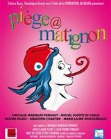 Piège a Matignon