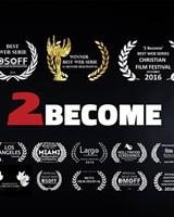 2 Become