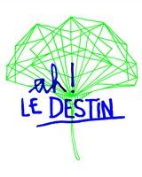 Ah Le Destin