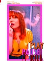 PLAY PAUSE KILL - Poster