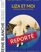 LIZA ET MOI, HISTOIRES DE MERES ET DE FILLES