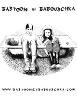 Bastoon et Babouschka