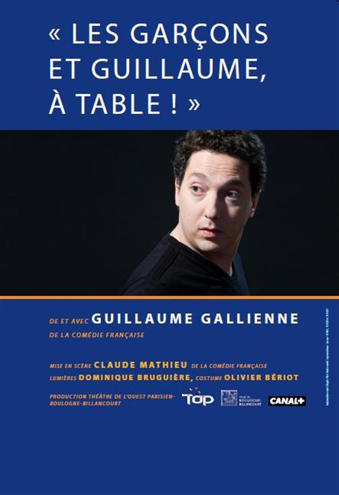 Guillaume gallienne fiche artiste sc nariste la plateforme des - Les garcons et guillaume a table online ...