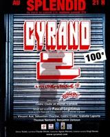 Cyrano 2 au Splendid<br />