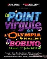 Le Point Virgule fait L&amp;acute;Olympia &amp; Bobino<br />